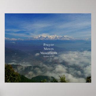 Matthew 17:20 Prayer Moves Mountains Poster