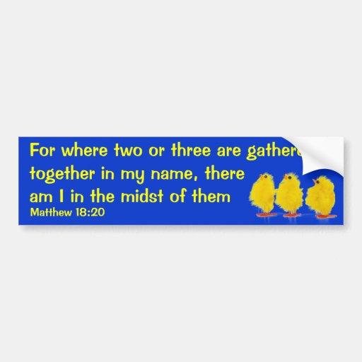 matthew 18:20 bumper sticker