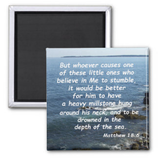 Matthew 18:6 square magnet