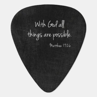 Matthew 19:26 Guitar Pick