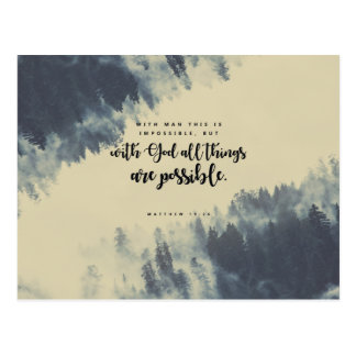 Matthew 19:26 - With God all things are possible Postcard
