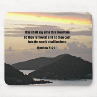 Matthew 21:21 If ye shall say unto this mountain.. Mouse Mat