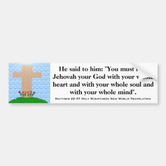 Matthew 22:37 Holy Scripture New World Translation Bumper Stickers