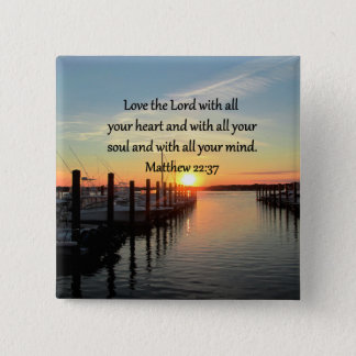 MATTHEW 22:37 SUNRISE SCRIPTURE VERSE DESIGN 15 CM SQUARE BADGE