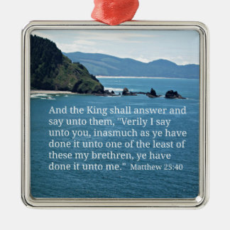 Matthew 25:40 And the King shall answer... Silver-Colored Square Decoration