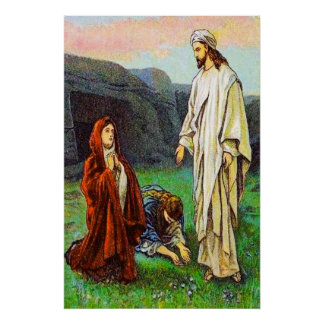 Matthew 28:8-10 The Women See Jesus Alive poster