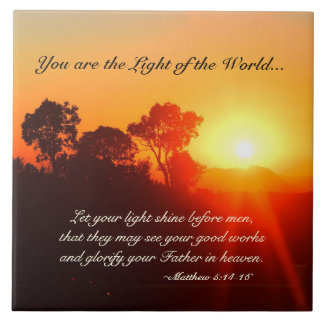 Matthew 5 14-16 You are the Light of the World Tile