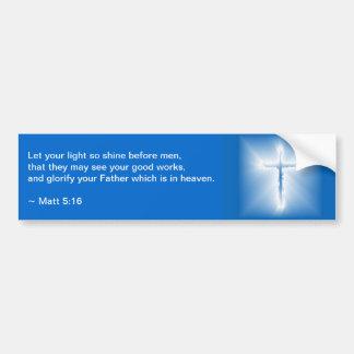 Matthew 5:16 car bumper sticker