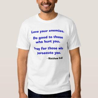 Matthew 5:44 t shirts