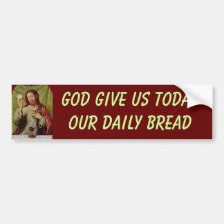 Matthew 6:11 bumper sticker car bumper sticker