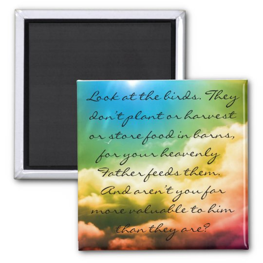 Matthew 6:26 square magnet