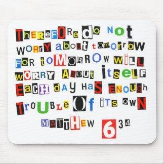 Matthew 6:34 mouse mat