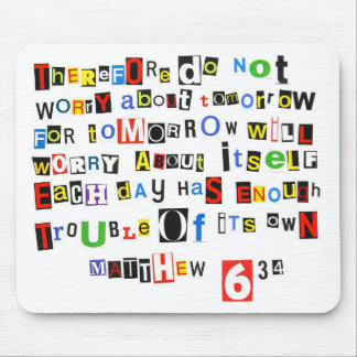 Matthew 6:34 mouse pad
