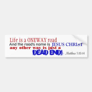 Matthew 7:13-14 bumper sticker