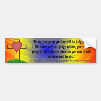 Matthew 7:1-3 Holy Bible New Int'l Version Bumper Stickers
