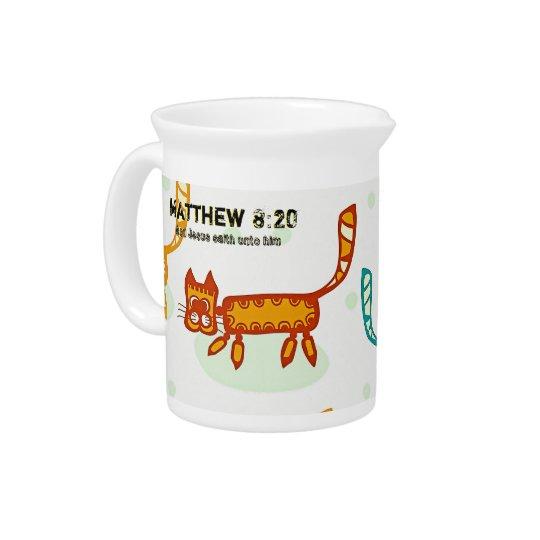 Matthew 8 : 20 ml pitcher