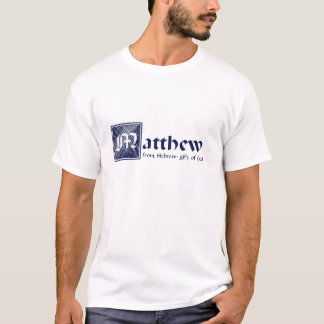 Matthew, gift of God T-Shirt