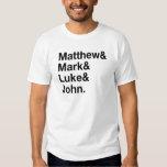 Matthew & Mark & Luke & John T-shirts