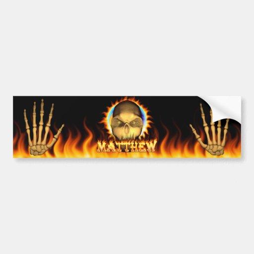 Matthew skull real fire and flames bumper sticker