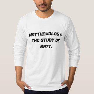 Matthewology: The study of Matt. Tees