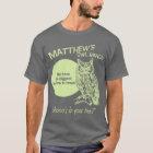 Matthew's Owl Ranch T-Shirt