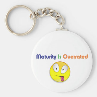 Maturity Is Overrated Key Chain