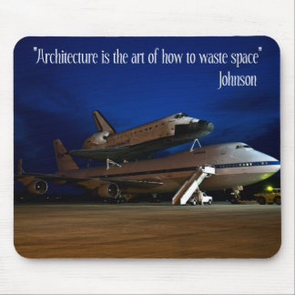 """MAUS Pad,""""Architecture...art of how...waste space"""" Mouse Pad"""