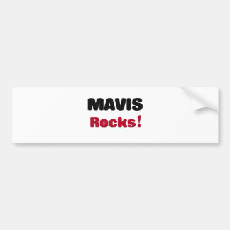 Mavis Rocks Bumper Stickers
