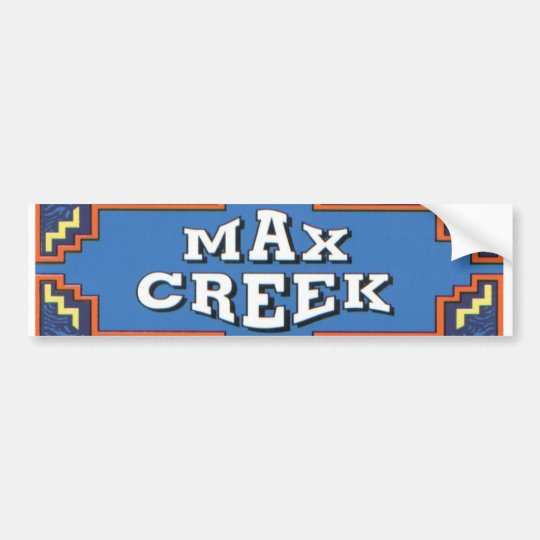 Max Creek Bumper1 Bumper Sticker