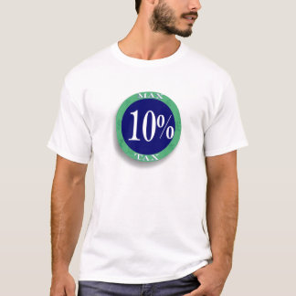 Max Tax, VAT, National Insurance 10% T-Shirt