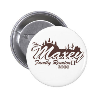 Maxey Family Reunion II Button