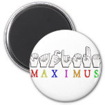 MAXIMUS FINGERSPELLED ASL NAME SIGN 6 CM ROUND MAGNET