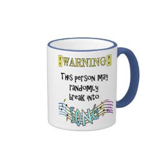 """""""May Break Into Song"""" mug"""