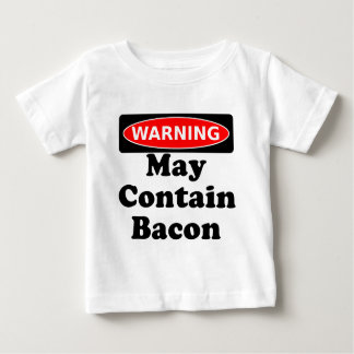 May Contain Bacon Baby T-Shirt