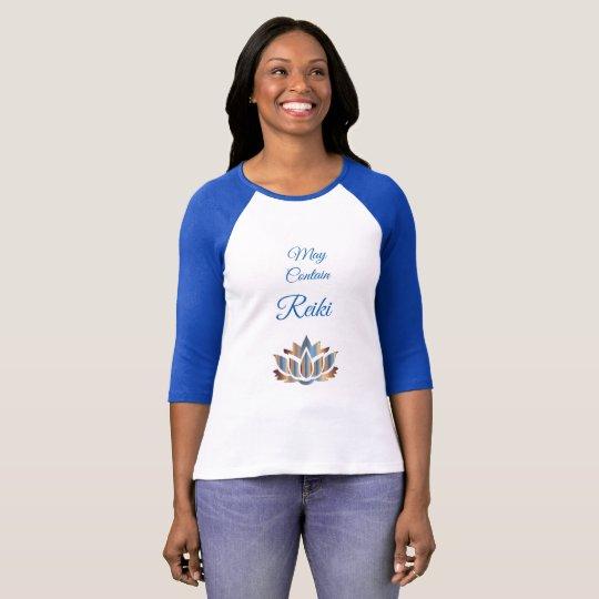 May contain Reiki design T-Shirt