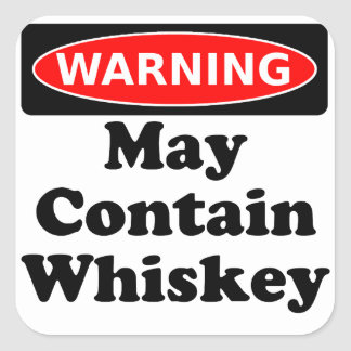 May Contain Whiskey Square Sticker