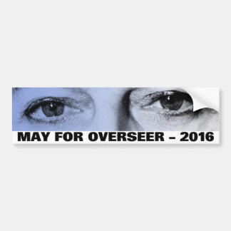 May for Overseer – 2016 Bumper Sticker