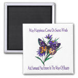 May Happiness Come Square Magnet