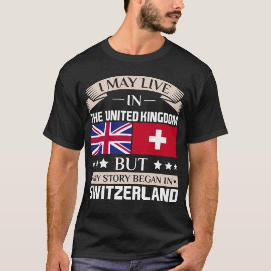 May Live in UK Story Began in Switzerland