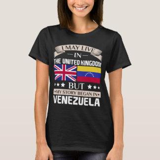 May Live in UK Story Began in Venezuela Flag T-Shirt