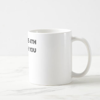 MAY THE 4TH BE WIT YOU.png Coffee Mug
