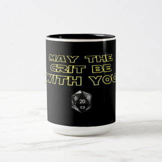 May the Crit be with you Two-Tone Coffee Mug
