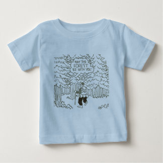 """""""May the forest be with you!"""" Baby T-Shirt"""