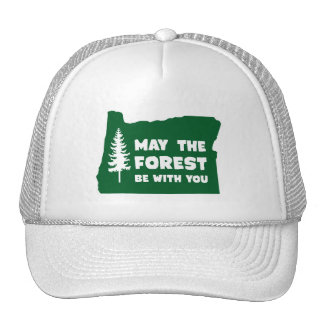 May the Forest Be With You Oregon Cap