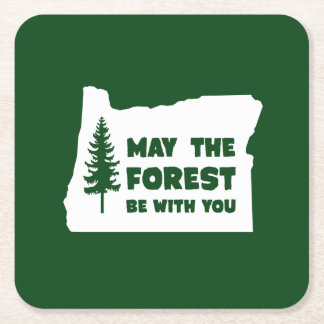 May The Forest Be With You Oregon Square Paper Coaster