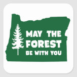 May the Forest Be With You Oregon Stickers