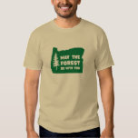 May the Forest Be With You Oregon Tee Shirt