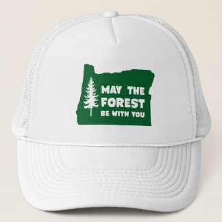 May the Forest Be With You Oregon Trucker Hat