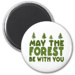 May the Forest be With you Refrigerator Magnets
