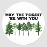 May The Forest Be WIth You Round Sticker